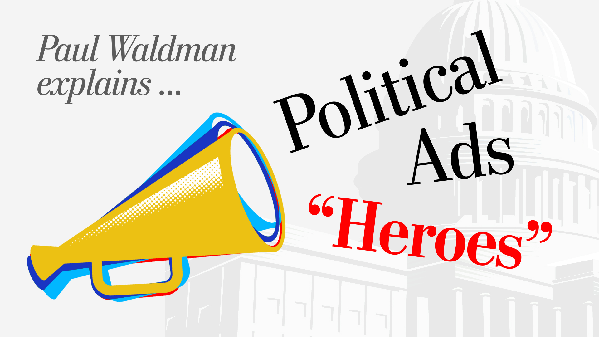 Our new video feature: How political advertising is changing